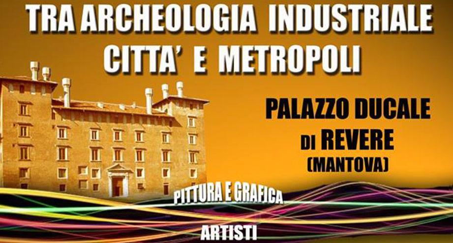 Tra archeologia industriale, città e metropoli